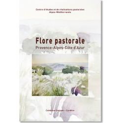 Flore pastorale. 113 plantes à connaître en Provence-Alpes-Côte d'Azur