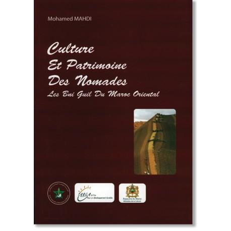 Culture et patrimoine des nomades. Les Bni Guil du Maroc oriental
