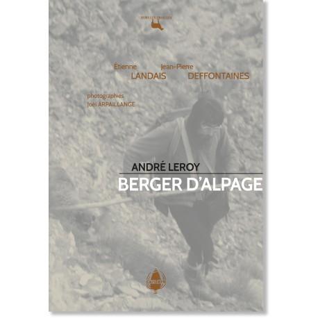 André Leroy, berger d'alpage