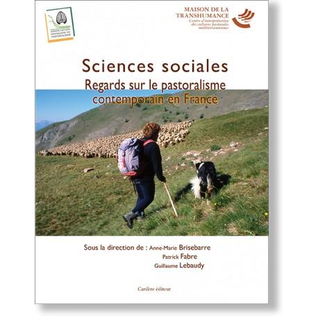 Sciences sociales. Regards sur le pastoralisme contemporain en France